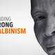 Standing Strong for Albinism in Africa | News Central TV