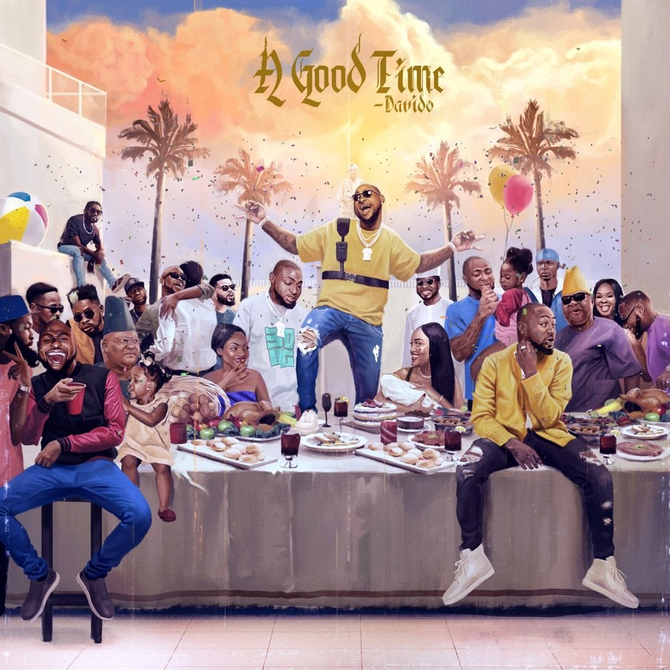 "Davido releases ""A Good Time"" his 3rd studio album"